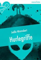 Hurlegriffe de Joëlle WINTREBERT