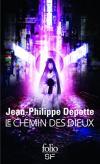 Le Chemin des dieux de Jean-Philippe DEPOTTE (Folio SF)