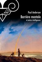 Barrière mentale et autres intelligences