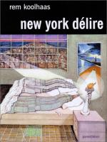 New-York d�lire de Rem KOOLHAAS (Parenth�ses)