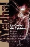 Cybione : Le Cycle de Cybione : Cybione ; Polytan ; Keelsom, Jahnaïc ; L'Oeil du Spad de AYERDHAL (AU DIABLE VAUVERT)