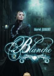 Blanche de Hervé  JUBERT