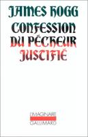 Confession du p�cheur justifi� de James HOGG (L'Imaginaire)