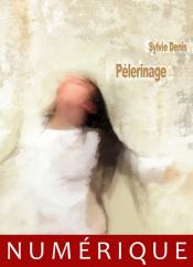 P�lerinage de Sylvie DENIS