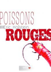 Poissons rouges (nouvelle) de Éric HOLSTEIN