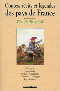Contes, rcits et lgendes de des pays de France - Tome 1 de Claude SEIGNOLLE (Omnibus)