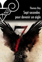 Sept secondes pour devenir un aigle