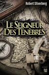 Le Seigneur des ténèbres de Robert SILVERBERG (ANNE CARRIERE)