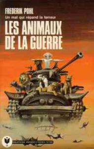 Les Animaux de la guerre de Frederik POHL (Marabout Science fiction)