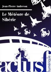 Le Météore de Sibérie de Jean-Pierre ANDREVON