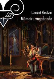 Mémoire vagabonde de Laurent KLOETZER
