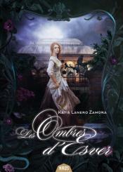 Les Ombres d'Esver de Katia LANERO ZAMORA