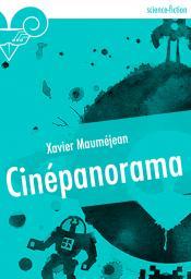 Cinépanorama de Xavier MAUMÉJEAN