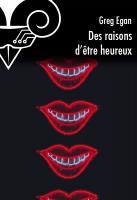 Des raisons d'être heureux