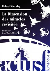 La Dimension des miracles revisitée de Robert SHECKLEY