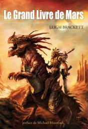 Le Grand Livre de Mars de Leigh BRACKETT