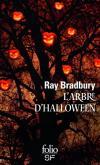 L'Arbre d'Halloween de Ray BRADBURY (Folio SF)