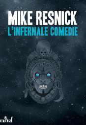 L'Infernale Comédie de Mike  RESNICK