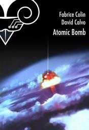 Atomic Bomb de Fabrice  COLIN & David CALVO