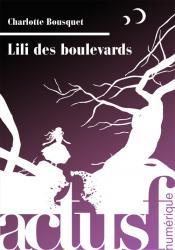 Lili des boulevards de Charlotte BOUSQUET