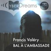 Bal à l'Ambassade de Francis VALÉRY