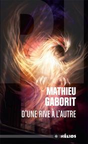 D'une rive à l'autre de Mathieu GABORIT