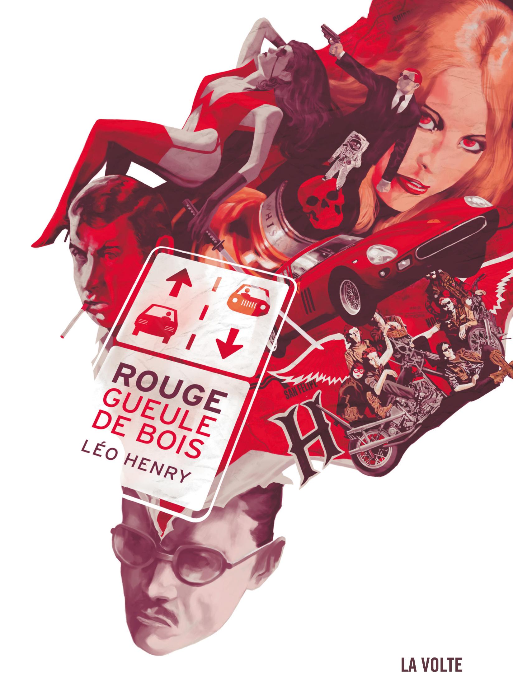 Rouge Gueule de bois de Léo Henry (La Volte)