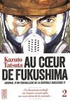 Au coeur de Fukushima, tome 2 de Kazuto TATSUTA (Big Kana)