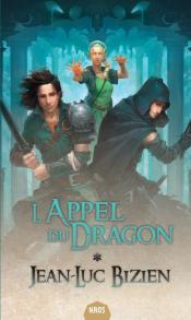 L'Appel du Dragon de Jean-Luc  BIZIEN