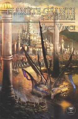 Plante gante, l'intgrale de Jack VANCE