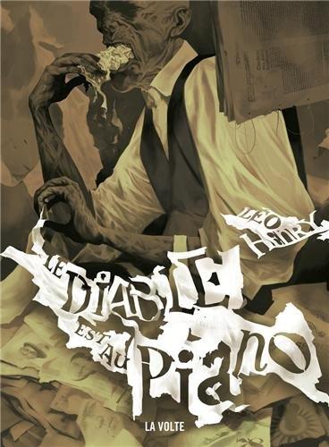 Le Diable est au piano de Léo Henry (La Volte)