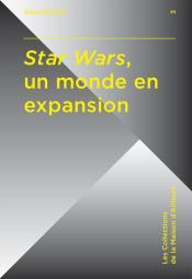 Star Wars, un monde en expansion de Alain BOILLAT