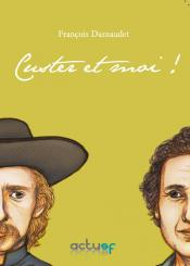 Custer et moi ! de François DARNAUDET