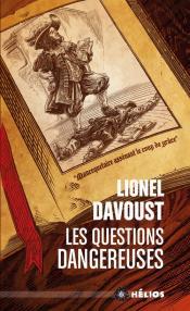 Les Questions dangereuses de Lionel DAVOUST