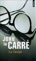 La Taupe de John LE CARRE (Points)