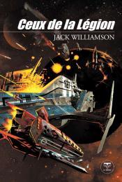 Ceux de la Légion de Jack WILLIAMSON