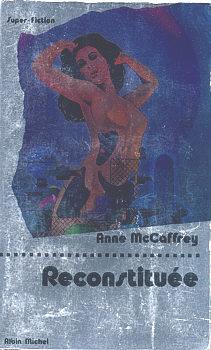 Anne McCaffrey - Reconstituée 3377