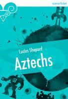 Aztechs (nouvelle)