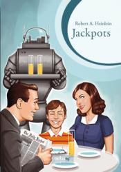 Jackpots de Robert A. HEINLEIN