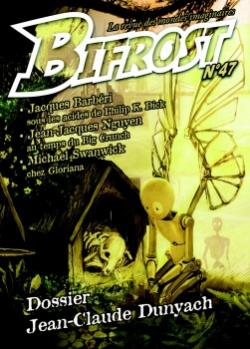 Bifrost n 47 de Olivier GIRARD, Jean-Jacques NGUYEN,  CHABEUH, Jacques BARBRI, Olivier JUBO, Michael SWANWICK, Patrick IMBERT, Jean-Claude DUNYACH, Pierre STOLZE, Thomas DAY, Isabelle D. PHILIPPE, Susanna CLARKE, Jacques GOIMARD, Francis BERTHELOT, Richard COMBALLOT,  OR