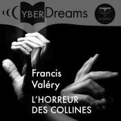 L'Horreur des collines de Francis VALÉRY