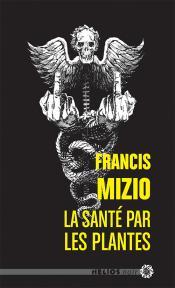 La Santé par les plantes de Francis  MIZIO