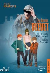 Le dernier bleuet de Danielle MARTINIGOL, Isabelle FOURNIÉ