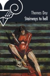 Stairways to hell de Thomas DAY