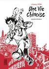 Intégrale Une vie chinoise de Li KUNWU (Big Kana)