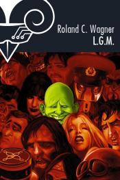 L.G.M. de Roland C. WAGNER