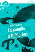 La Bataille d'Ophiuchus