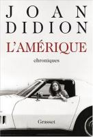 L'Am�rique de Joan DIDION (GRASSET)