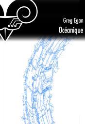 Océanique de Greg EGAN