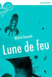Lune de feu de Michel DEMUTH